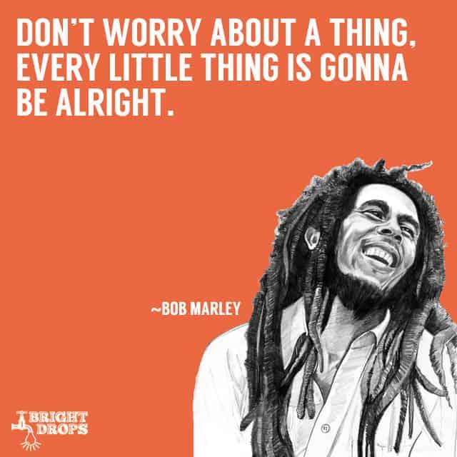 bob marley quotes 10