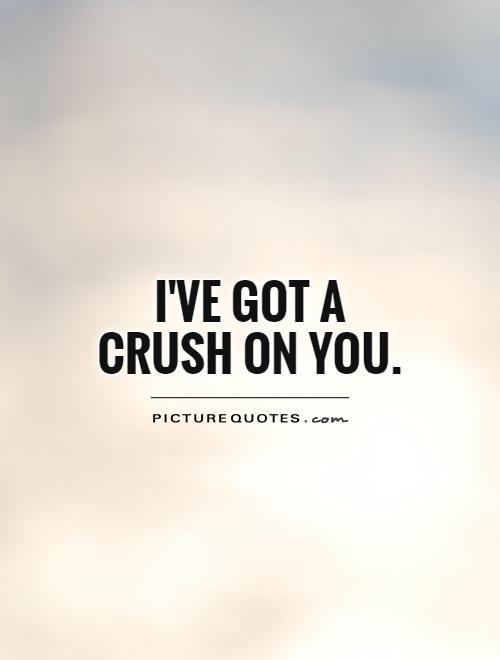crush quotes 45