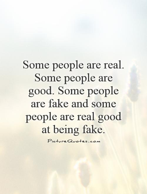 fake people quotes 19
