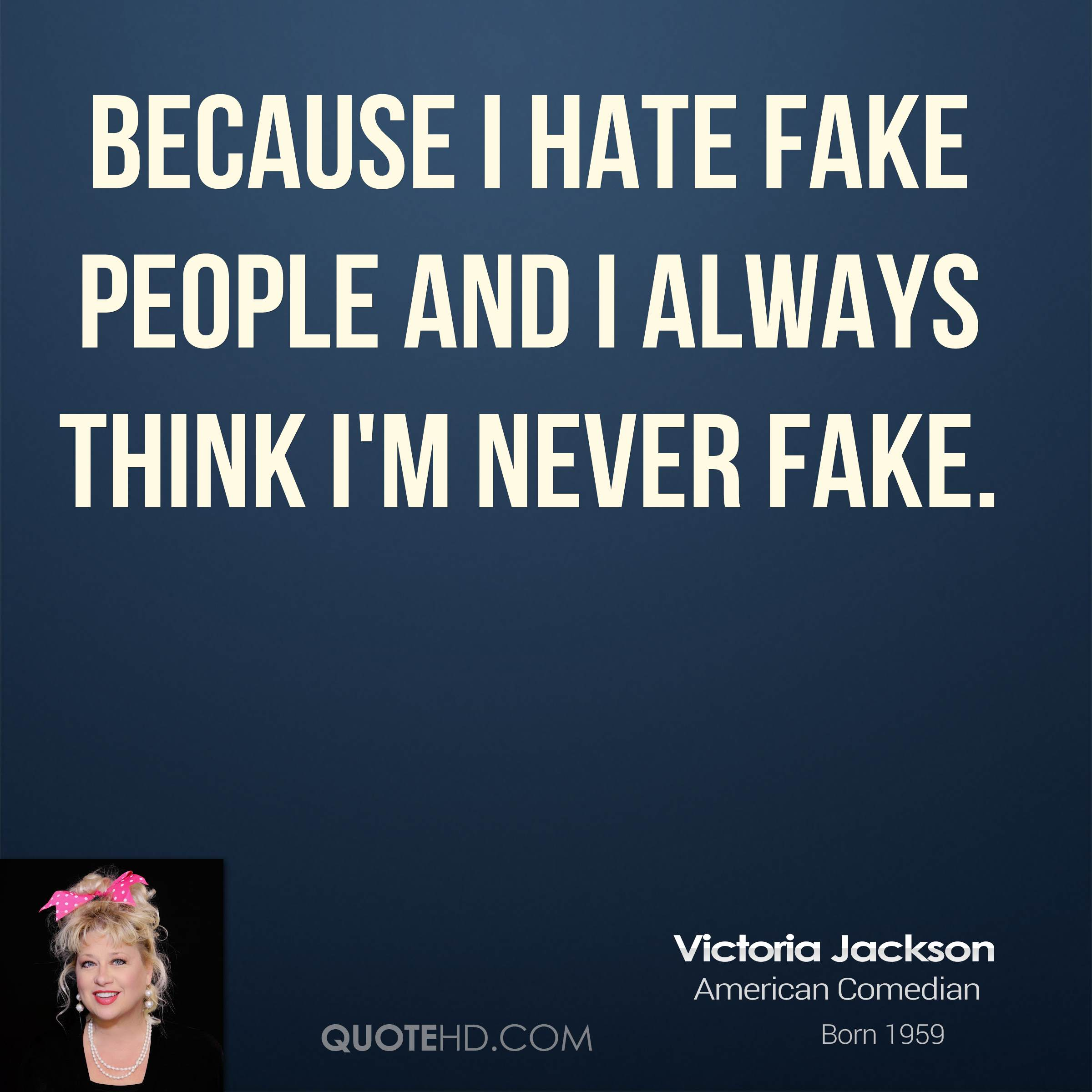 fake people quotes 24
