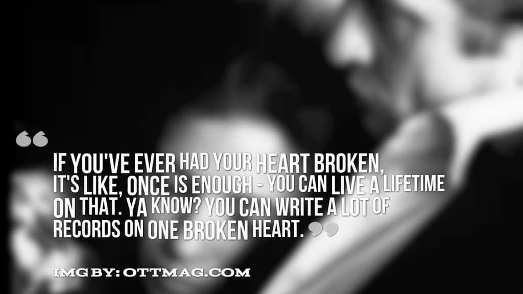 heartbroken quotes 22
