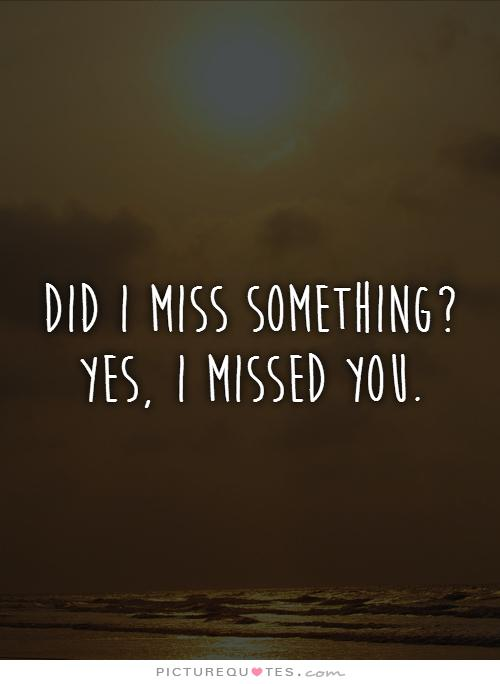 i miss you quotes 11
