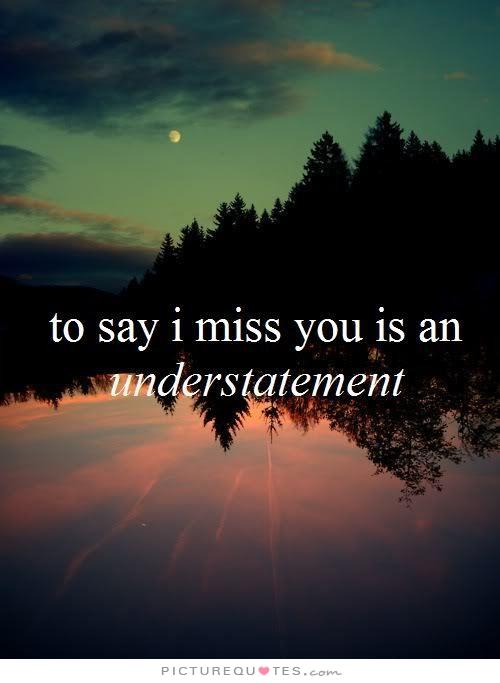 i miss you quotes 17