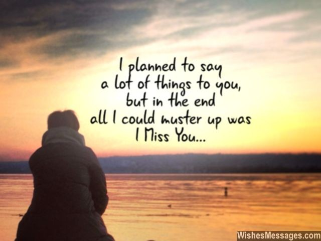 i miss you quotes 24