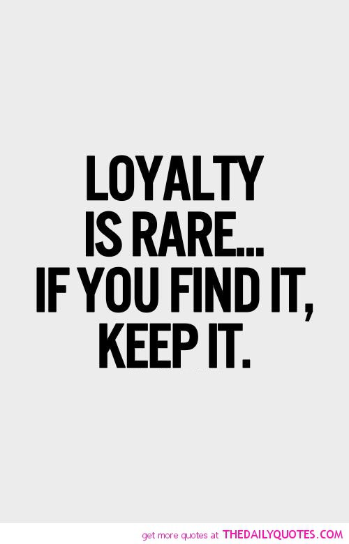 loyalty quotes 11