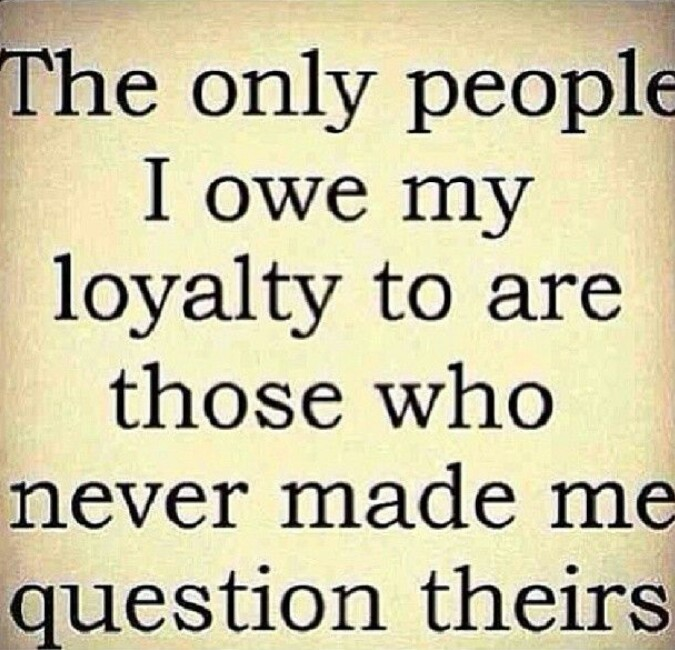 loyalty quotes 25