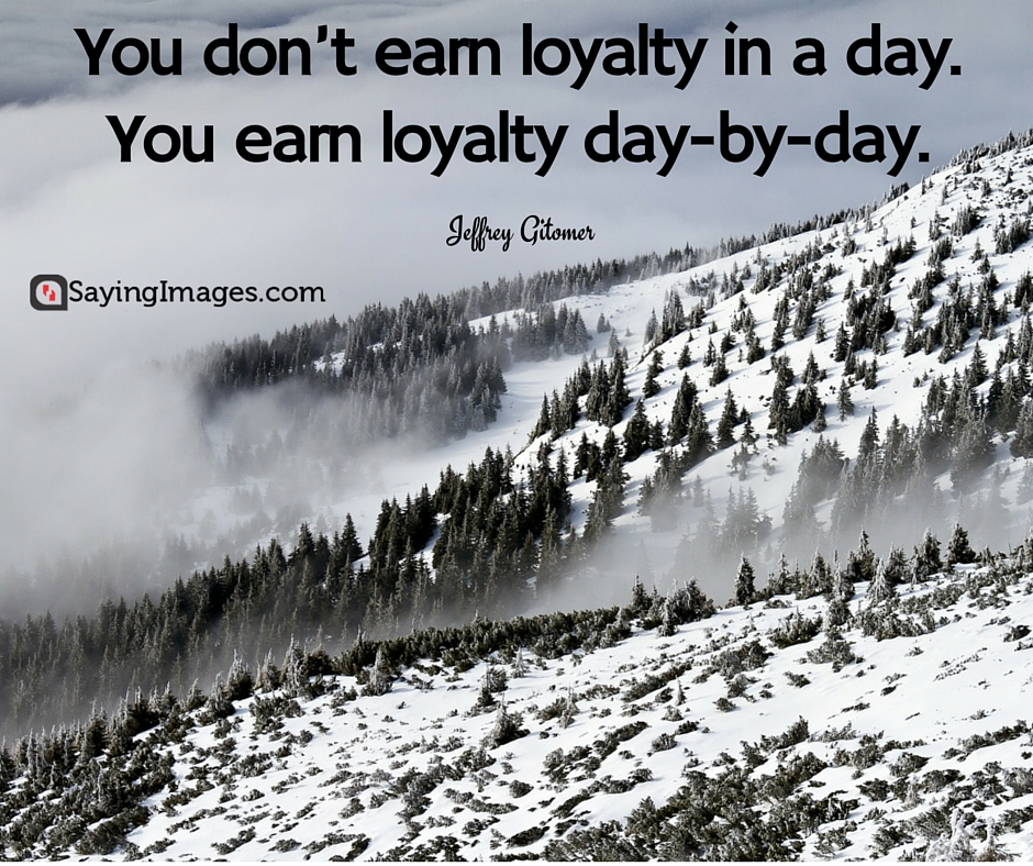 loyalty quotes 27