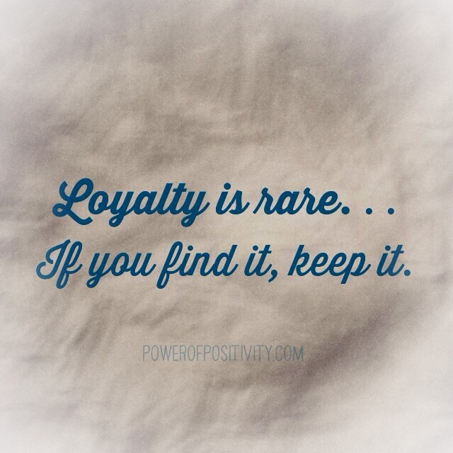 loyalty quotes 31