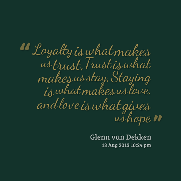 loyalty quotes 35