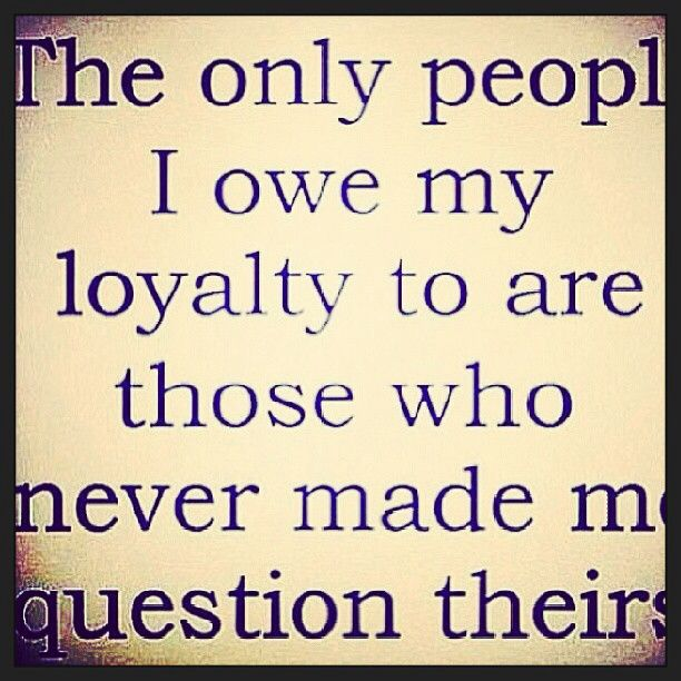 loyalty quotes 42