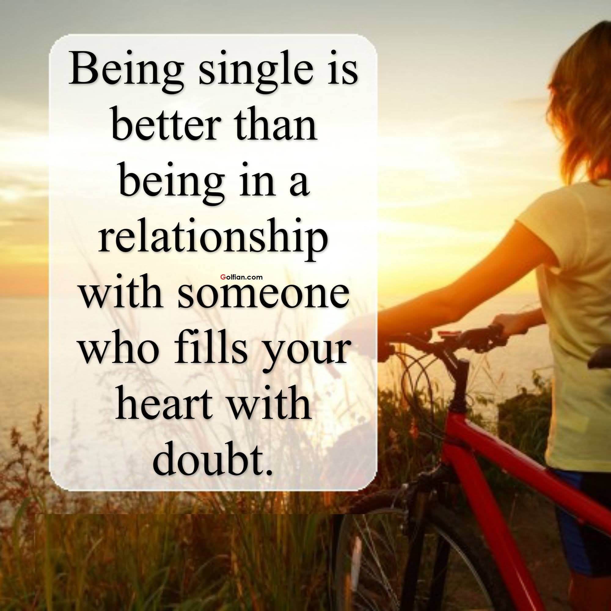 Quotes About Being Happy In A New Relationship: 50 Fiery Single Quotes To Help You Enjoy Your Status