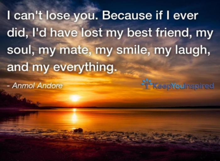 We All Lose Friends We Lose Them In Death To Distance: 50 Soulmate Quotes To Express Hidden Feelings