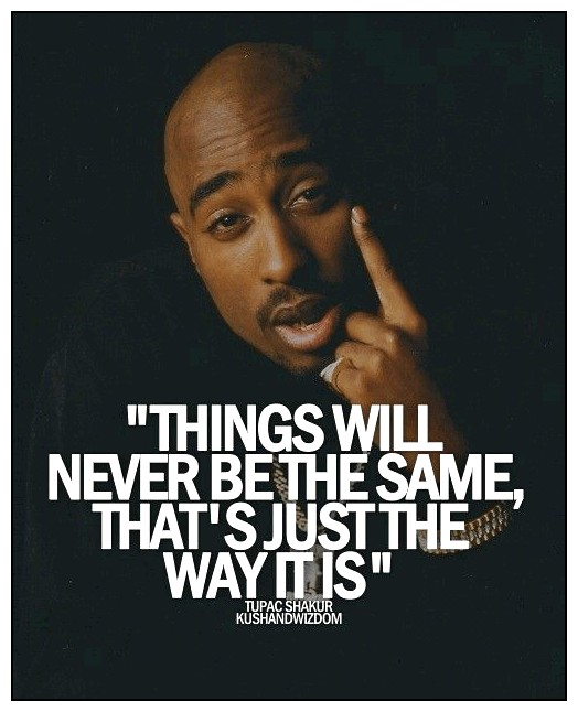 20 Famous Tupac Quotes To Keep You On Your Toes
