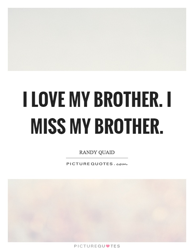 brother quotes 1