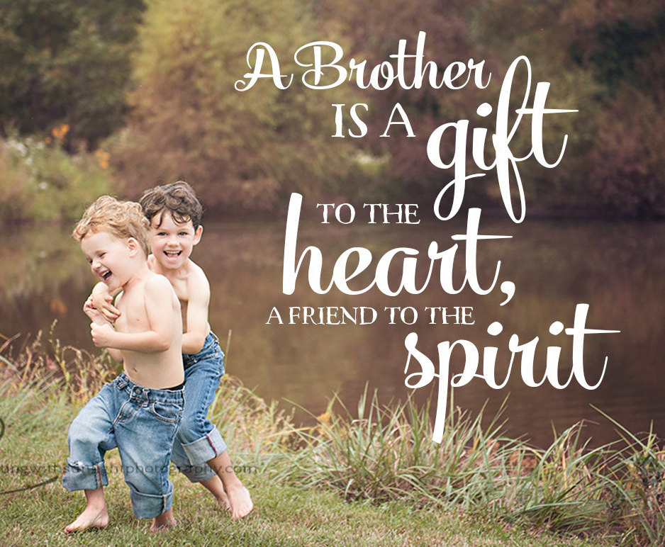 brother quotes 11