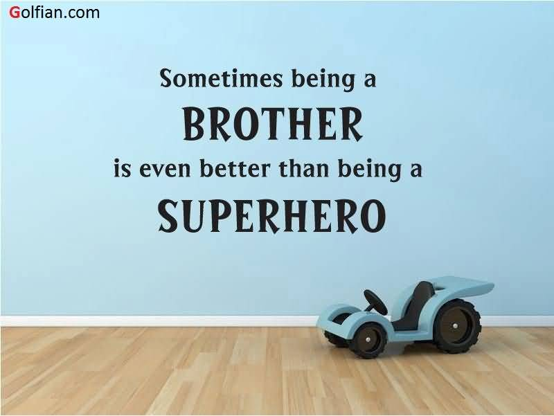 brother quotes 15