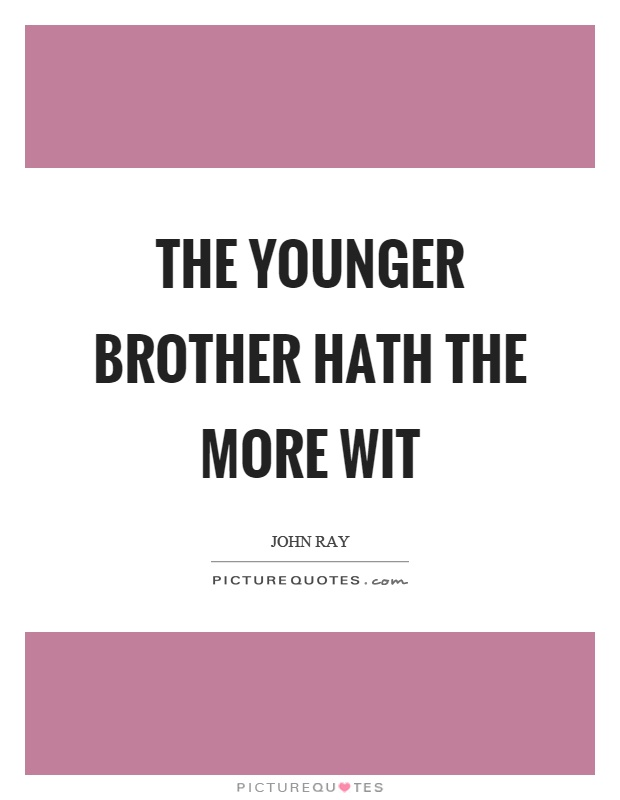 brother quotes 19