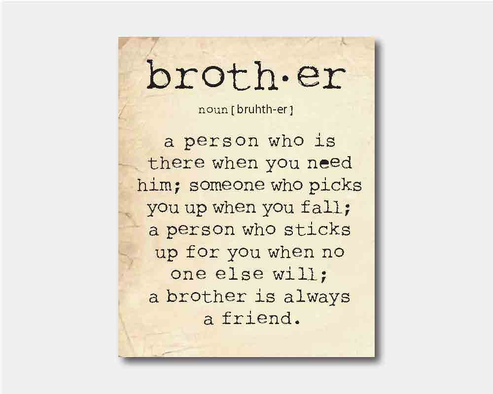 brother quotes 23