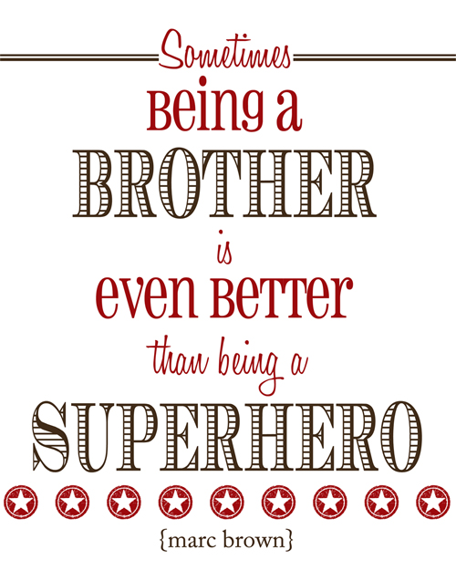 brother quotes 26