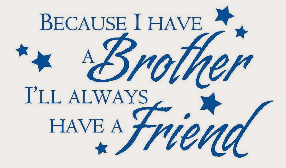 brother quotes 37