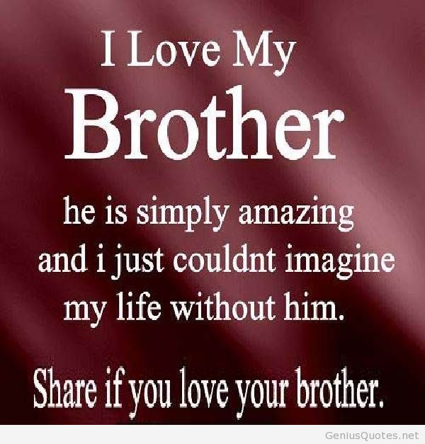 brother quotes 41