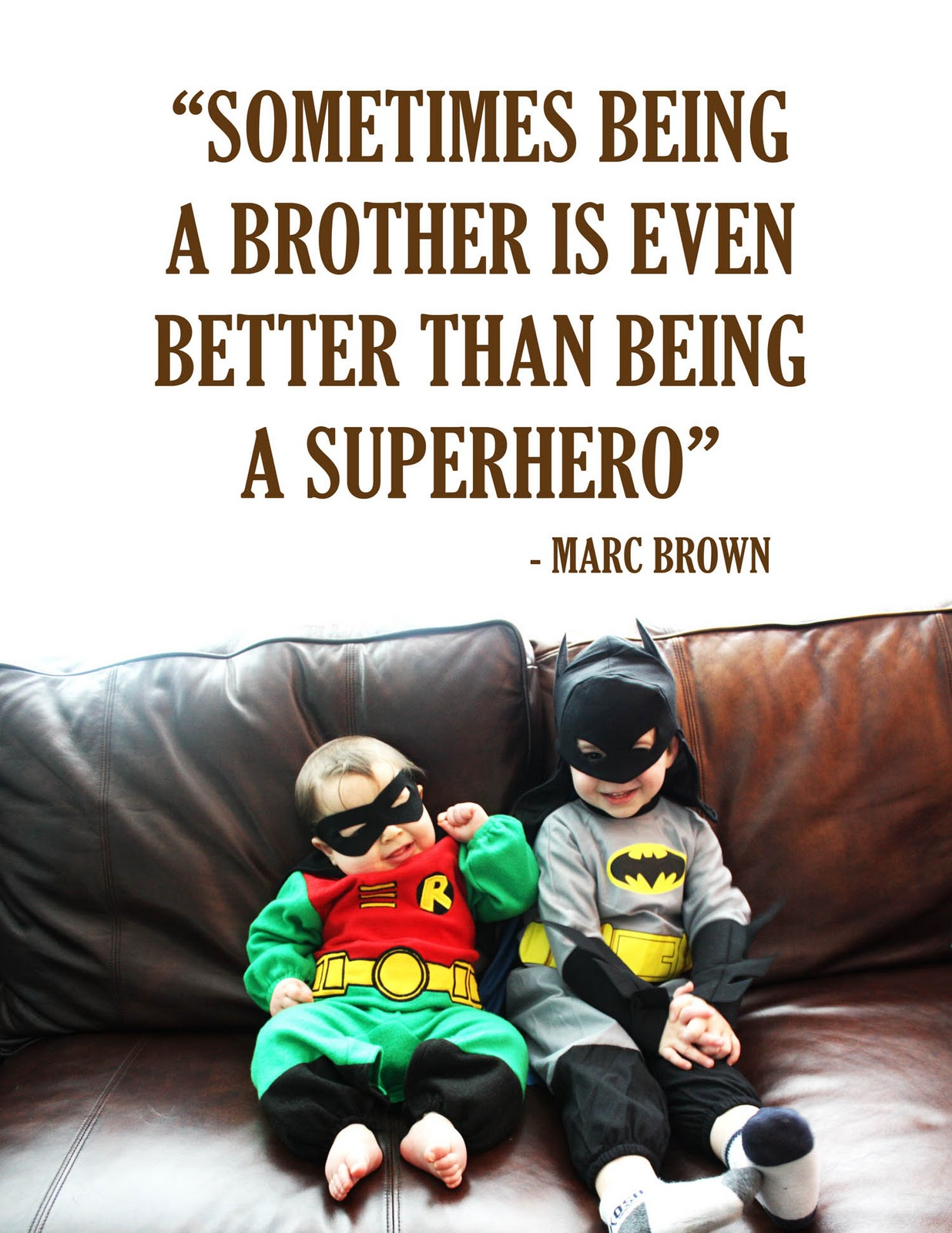 brother quotes 6
