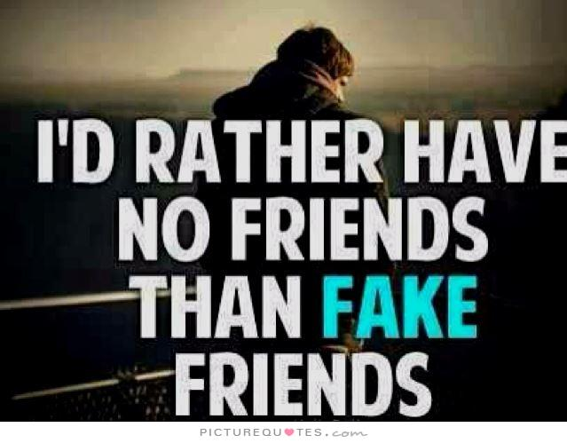 fake friends quotes 26