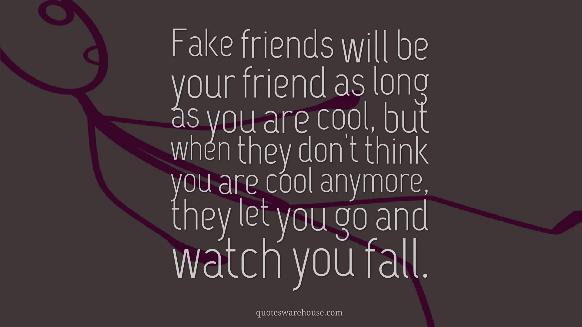fake friends quotes 49