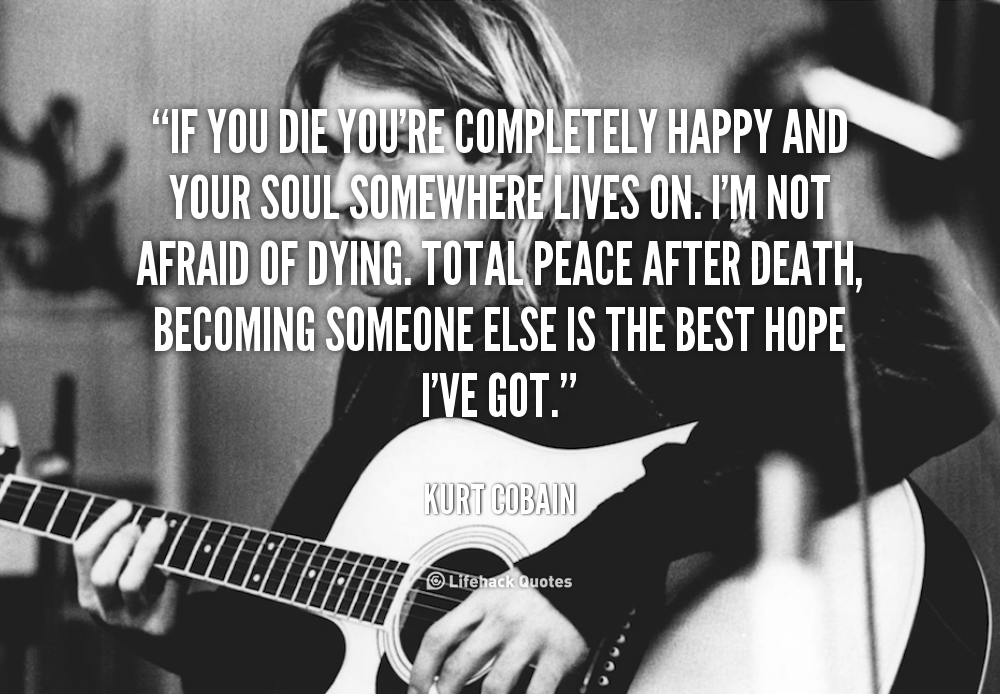 kurt cobain quotes 10