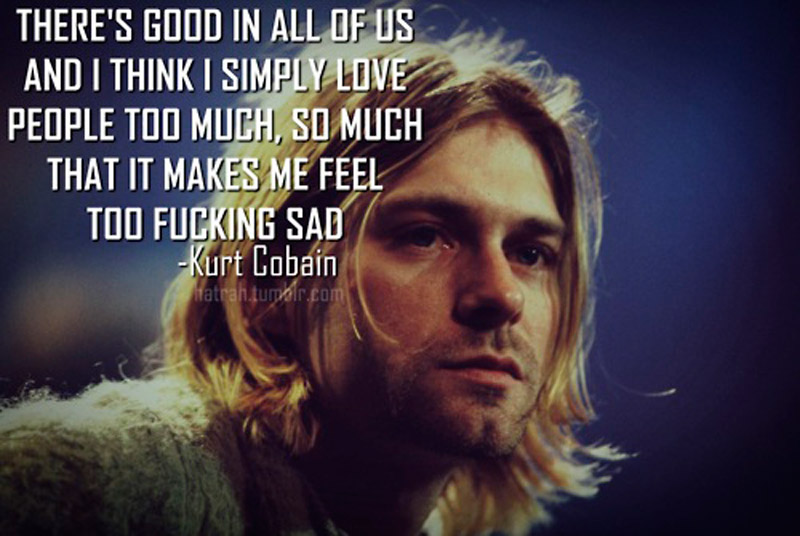 kurt cobain quotes 15