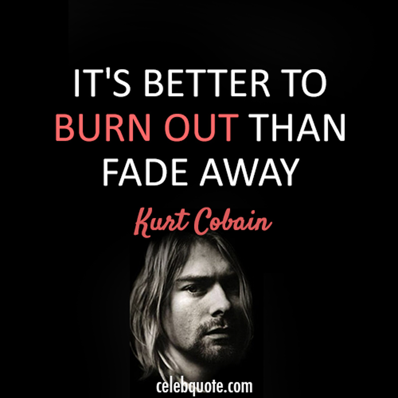 kurt cobain quotes 17