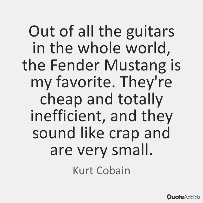kurt cobain quotes 7
