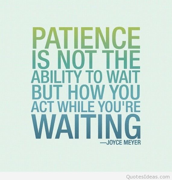 patience quotes 11