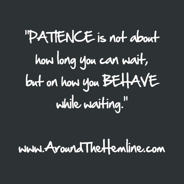 patience quotes 45