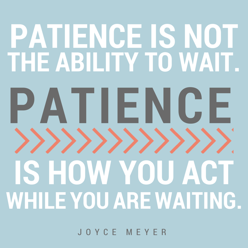 patience quotes 48