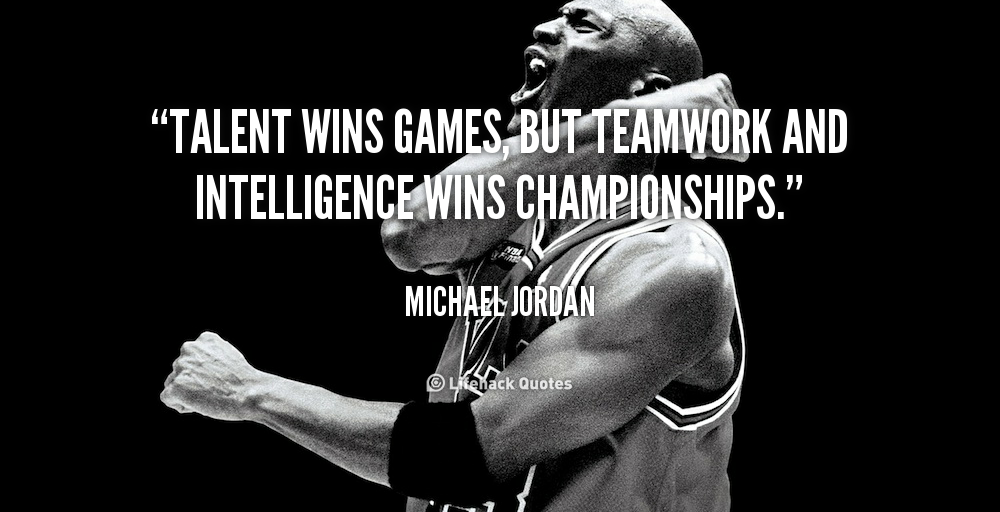 quote-michael-jordan-talent-wins-games-but-teamwork-and-intelligence-89702
