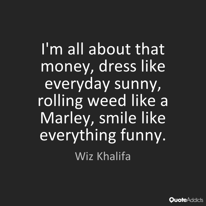 wiz khalifa quotes 10