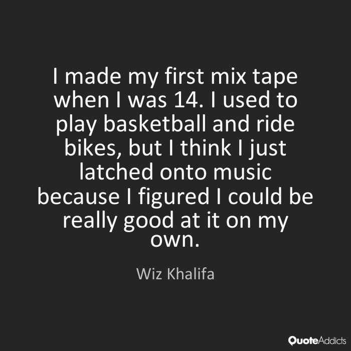 wiz khalifa quotes 14
